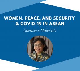 Presentation by SRI WIYANTI EDDYONO - WPS & COVID-19 in ASEAN