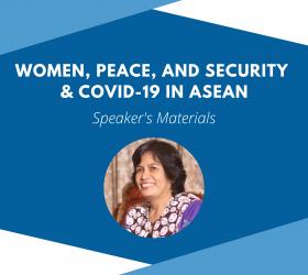 Presentation by SRI DANTI ANWAR: WPS & COVID-19 in ASEAN