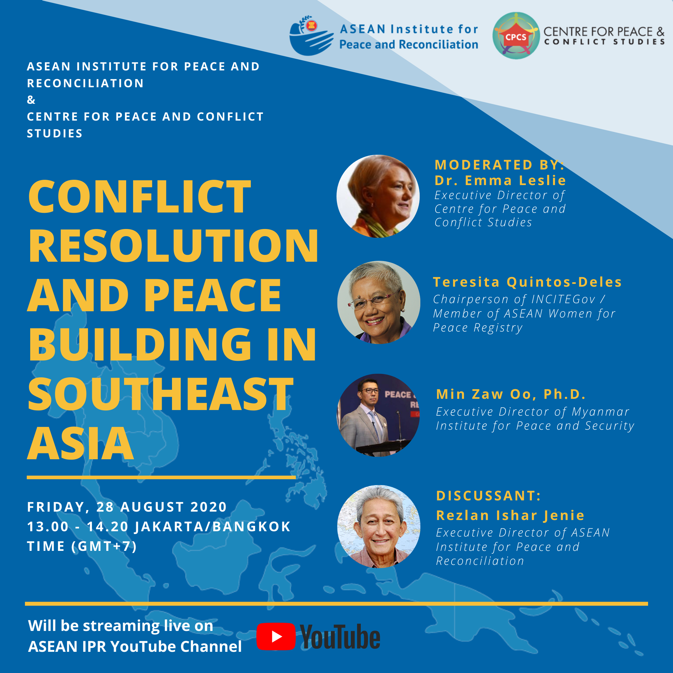 ASEAN-IPR DISCUSSION SERIES: CONFLICT RESOLUTION AND PEACE BUILDING IN SOUTHEAST ASIA – Friday, 28 August 2020